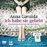 Ich habe sie geliebt | Anna Gavalda