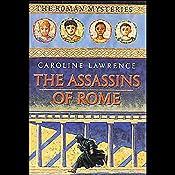 Assassins of Rome: Roman Mysteries #4 | Caroline Lawrence