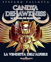 Candya Dehawkness - La Vendetta dell'Alfiere (La Trilogia del Dimenticato)