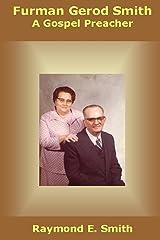 Furman Gerod Smith, A Gospel Preacher Paperback
