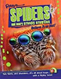 Presenting a brand new title in this award-winning series, Spiders and Scary Creepy Crawlies gives an in depth look into the world of bugs and spiders from around the globeFrom eight legged arachnids to bugs that crawl, fly or scuttle, you will find ...