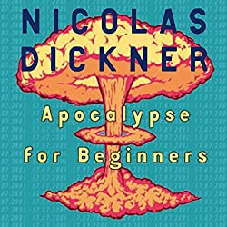 Apocalypse for Beginners