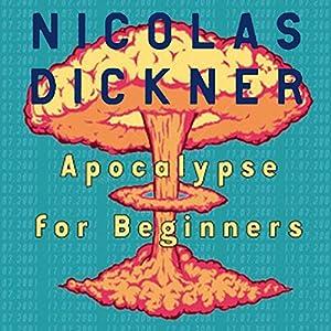 Apocalypse for Beginners Audiobook