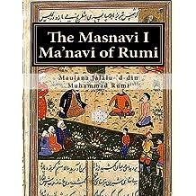 The Masnavi I Ma'navi of Rumi: Complete 6 books