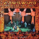 Spirit Of The Age ~ An Anthology 1976-1984 /  Hawkwind