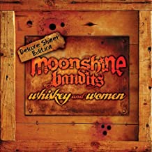 Whiskey and Woman By Moonshine Bandits (2012-12-04)