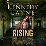 Rising Flames | Kennedy Layne