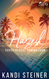 Hazed: A New Adult College Romance (Palm South University Book 6)