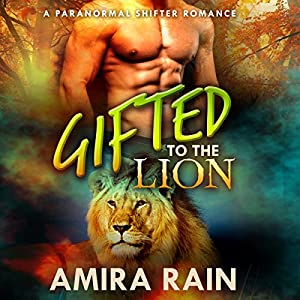 Gifted to the Lion Audiobook