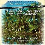 Through Gates of Splendor | Elisabeth Elliot