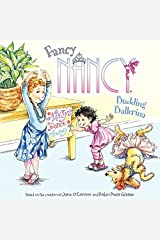 Fancy Nancy: Budding Ballerina Kindle Edition