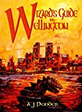Front cover for the book Wizard's Guide to Wellington by A. J. Ponder