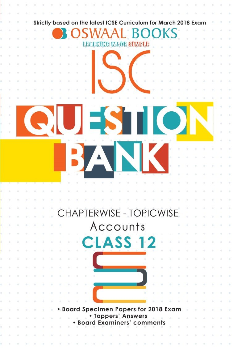Oswaal ISC Question Bank Chapterwise Accounts for Class 12 (Mar. 2018 Exam) PDF