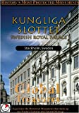 Global Treasures  KUNGLIGA SLOTTET Swedish Royal Palace Sweden