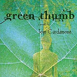 Green Thumb: A Novella Audiobook