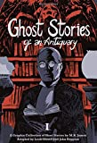 Ghost Stories of an Antiquary 1