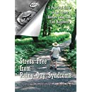 Stress Free from Rainy Day Syndrome: A Practical Guide to End Stress, Restore Calm, and Find Happiness