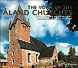 The Voice of the Aland Churches : New Light on Medieval Art, Architecture and History, Ringbom, Asa, 9525614425