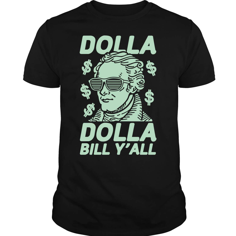 Dolla Dolla Bill Y All T Shirt T Shirt 6120