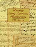 img - for Reading Early American Handwriting book / textbook / text book