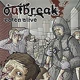 Eaten Alive by Outbreak