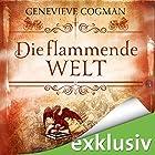 Die flammende Welt (Die unsichtbare Bibliothek 3) Hörbuch von Genevieve Cogman Gesprochen von: Elisabeth Günther