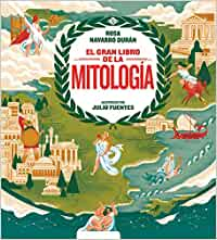 El gran libro de la mitología (Libros ilustrados)