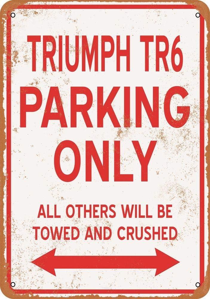Yohoba Triumph Tr6 Parking Only Panneau en m/étal 30,5 x 45,7 cm