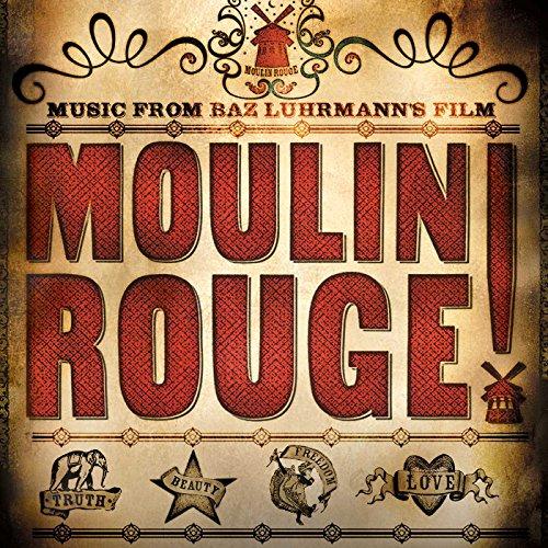 Moulin Rouge!- Music From Baz Luhrmann's Film - Rouge De