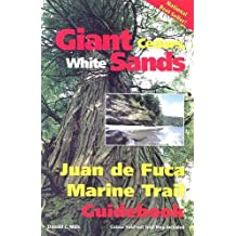 Giant Cedars, White Sands: Juan de Fuca Marine Trail Guidebook with Map by Donald C. Mills (1999-04-06)