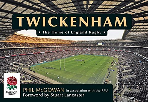 (Twickenham: The Home of England Rugby by Phil McGowan (2014-09-15) )