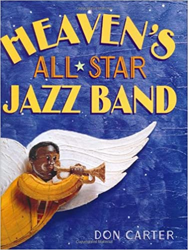 Book downloader pdf Heaven's All-Star Jazz Band ePub 0375815716