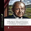 The Passionate Preaching of Martyn Lloyd-Jones Hörbuch von Steven J. Lawson Gesprochen von: Simon Vance