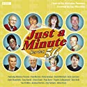 Just A Minute: Complete Series 56 Radio/TV Program by Nicholas Parsons Narrated by Nicholas Parsons