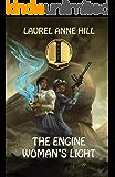 The Engine Woman's Light (English Edition)
