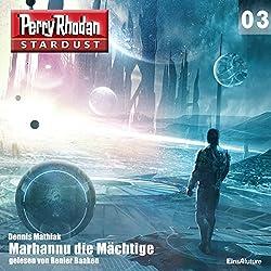 Marhannu die Mächtige (Perry Rhodan Stardust 3)