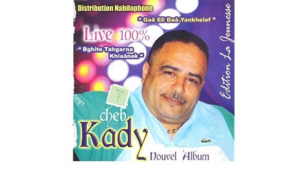 KADY GRATUITEMENT MP3 CHEB TÉLÉCHARGER