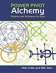 PowerPivot Alchemy: Patterns and Techniques for Excel