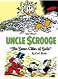 "Walt Disney's Uncle Scrooge: ""The Seven Cities Of Gold"" (Vol. 14)  (The Carl Barks Library)"