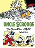 Walt Disney's Uncle Scrooge:The Seven Cities Of Gold (The Complete Carl Barks Disney Library Vol. 14) (Vol. 14) (The Complete Carl Barks Disney Library)
