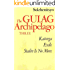 The Gulag Archipelago, 1918-1956: An Experiment in Literary Investigation, Vol. 3, Parts 5-7