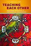 Teaching Each Other: Nehinuw Concepts and Indigenous Pedagogies