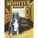 Scooter, The Cow Dog: A Time To Listen and Learn