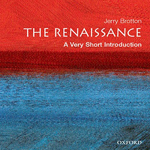 The Renaissance: A Very Short Introduction by Audible Studios