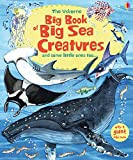 Big Book of Sea Creatures (Big Books Series) (Big Books of Big Things)