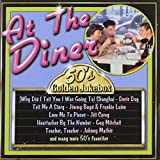 50's Golden Jukebox: At the Diner's by Various Artists