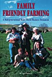 Family Friendly Farming: A Multi-Generational Home-Based Business Testament
