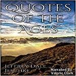 Quotes of the Ages | Jeffrey Dale Jeschke
