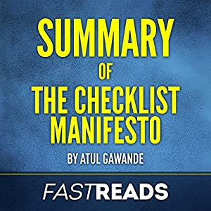 Summary of The Checklist Manifesto: by Atul Gawande Audiobook