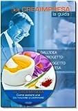 Come avviare una coltivazione di zafferano. Con CD-ROM + OMAGGIO Banca Dati 1500 Nuove Idee di Business per trovare il lavoro giusto che fa per te